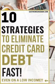 how to pay off credit cards fast 10 ultimate strategies for getting out of credit card debt fast