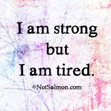 Strong Tired Notsalmon Quote Scoopnest