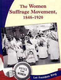the women suffrage movement by kristin thoennes keller the women suffrage movement 1848 1920