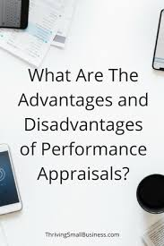 Performance Evaluation Delectable Advantages And Disadvantages Of Performance Appraisals The
