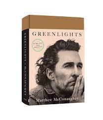 Greenlights - McConaughey, Matthew - Amazon.de: Bücher