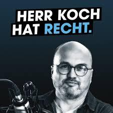 Herr Koch hat Recht.