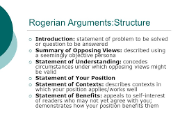structuring and analyzing arguments the rogerian model ppt  4 rogerian arguments structure