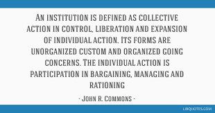 Define Quote 68 Amazing An Institution Is Defined As Collective Action In Control