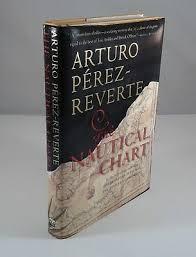 The Nautical Chart Signed By Arturo Perez Reverte 1st