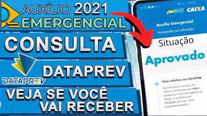 DATAPREV: COMO CONSULTAR SE FUI APROVADO NO AUXÍLIO EMERGENCIAL 2021 -  YouTube