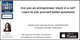 Are You An Entrepreneur Stuck In A Rut Learn To Ask
