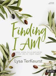 Finding I Am Bible Study Lysa Terkeurst Lifeway