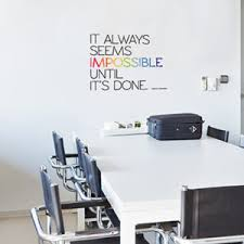 pictures for an office wall. Paperflow Office Deco Wall Transfers, It Always Seems Impossible\u2026 26\u2033 X Pictures For An