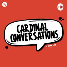 Cardinal Conversations