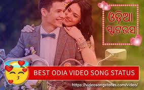 151 best odia video song status for