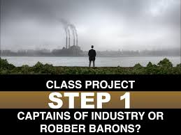 captains of industry essay captains of industry essay best service  project the men who built america smith s classroom in fact a captain of industry or