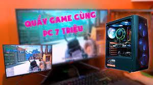 Bộ PC GAMING 7 Triệu Chiến Không Ngán Tựa Game Nào??? - YouTube