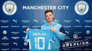 Jack Grealish joins Manchester City ...