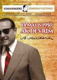 Adnan Menderes Demokrasi Platformu by Kağan Bayındır - issuu