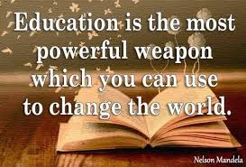 Image result for education is the most powerful weapon to change the world