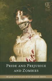prejudice definition essay pride and prejudice and zombies it s  pride and prejudice and zombies it s the jane austen horror show the capitalist grotesque