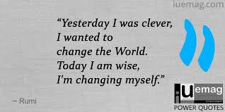 Wise Quotes About Change Delectable 48 Quotes By Rumi That Will Motivate You To Achieve Your Goals