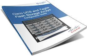 cisco ucs and tegile flash storage arrays configuration guide
