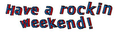 Tekst. Weekdays. Gif. Rockin Weekend. Leila, tekst , weekdays , gif , rockin  , weekend , leila - PicMix