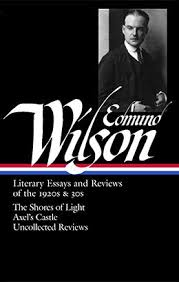edmund wilson literary essays and reviews of the s and s  edmund wilson literary essays and reviews of the 1920s and 30s