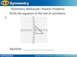 Symmetry 12-5 I CAN Identify line symmetry, rotational symmetry ...