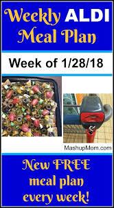 four week meal planner free aldi meal plan week of 1 28 18 2 3 18 aldi meal plan meals