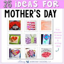 Mother Day Chart 25 Classroom Tested Mothers Day Ideas Whimsy Workshop