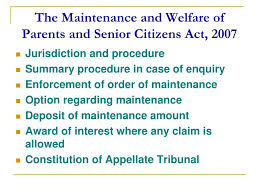 The Maintenance and Welfare of parents and Senior Citizens Act 2007