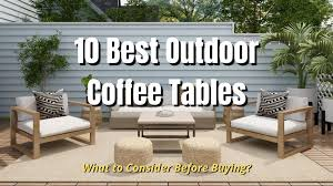 10 best outdoor coffee tables in 2021
