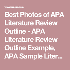 Lit Review Example Apa Best Photos Of Apa Literature Review Outline Apa