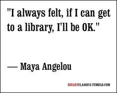 Image result for maya angelou quotes about reading