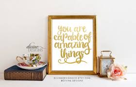 Inspirational New Year Quotes Best Inspirational Quote You Are Capable Of Amazing Things Etsy