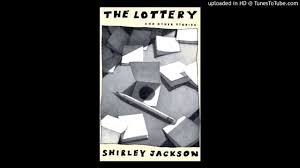 essay on the lottery by shirley jackson the lottery by shirley  the lottery by shirley jackson by andy itwaru the lottery by shirley jackson by andy itwaru