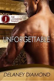 Unforgettable (Johnson Family Book 1) - Kindle edition by Diamond, Delaney.  Literature & Fiction Kindle eBooks @ Amazon.com.