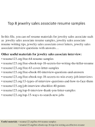 Top 8 jewelry sales associate resume samples In this file, you can ref  resume materials ...
