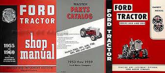 1955 1957 ford 600 800 series tractor 3 manual reprint set