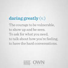 Daring Greatly Quote Magnificent By Redefining Vulnerability Brené Brown Is Helping Us All Learn To
