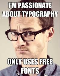 I'm passionate about typography only uses free fonts - Junior Art ... via Relatably.com