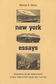 new york essays resources for genealogists in new york state  over a four year period starting in  marian s henry wrote a series of essays about new york that were posted on the new england historic genealogical