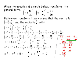 given the equation of a circle below transform it to general form