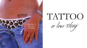 Tattoo A Love Story Find The Best Streaming Options Online