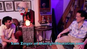 Blue Light Flotation Mnye Interviews Sam Zeiger Of Blue Light Floatation Com