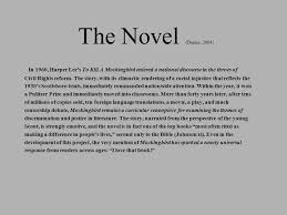 to kill a mocking bird learning outcomes ppt  the novel dunne 2004 in 1960 harper lee s to kill a mockingbird