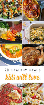 great healthy dinner recipes that kids will actually eat healthy main dish recipes