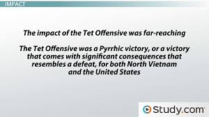 the tet offensive the first major offensive from north vietnam the tet offensive the first major offensive from north vietnam video lesson transcript com