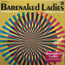 <b>Barenaked Ladies</b> - <b>Original</b> Hits Original Stars (2019, Vinyl) | Discogs