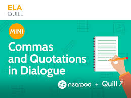 Commas And Quotation Marks In Dialogue