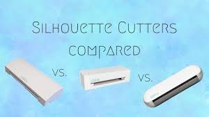 Silhouette Machine Comparison Chart Silhouette Cutters Compared Cameo Vs Curio Vs Portrait