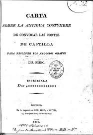 Carta Sobre La Antigua Costumbre De Convocar Las Cortes De Castilla